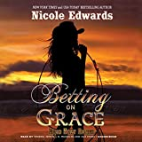 Betting on Grace: Library Edition (Dead Heat Ranch)