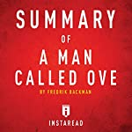 Summary of A Man Called Ove by Fredrik Backman | Includes Analysis | Instaread