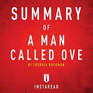 Summary of A Man Called Ove by Fredrik Backman | Includes Analysis Audiobook