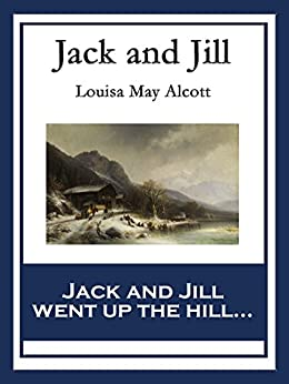 Jack And Jill A Village Story Kindle Edition By Louisa
