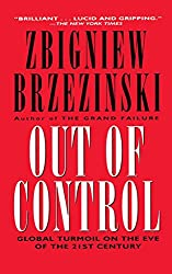 Out of Control: Global Turmoil on the Eve of the 21st Century