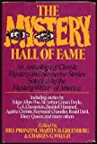 The Mystery Hall Of Fame: An Anthology Of Classic Mystery And Suspense Stories Selected By Mystery Writers Of America
