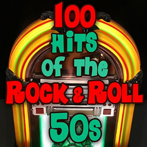 100 Hits of the Rock & Roll 50s]()