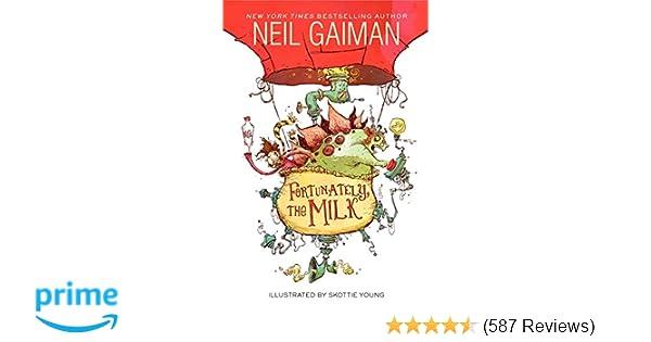 Amazon com: Fortunately, the Milk (8601400699652): Neil Gaiman