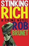 Stinking Rich, Brunet, Rob, 1937495779