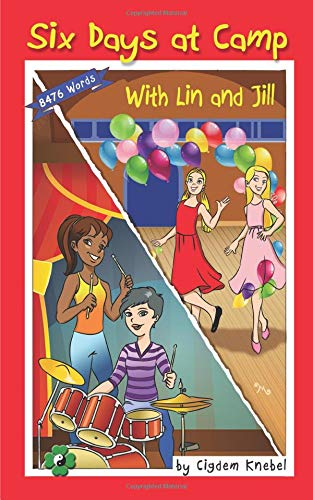 Read Online Six Days at Camp with Lin and Jill: Decodable Chapter Book pdf