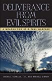 Deliverance from Evil Spirits, Michael Scanlan and Randall J. Cirner, 0892830913