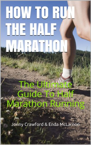 How To Run The Half Marathon