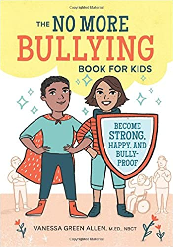 amazon the no more bullying book for kids become strong happy