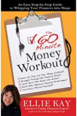 The 60-Minute Money Workout: An Easy Step-by-Step Guide to Getting Your Finances into Shape Kindle Edition