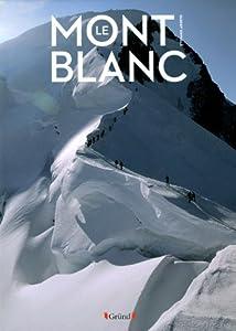 """Afficher """"Mont Blanc (Le)"""""""