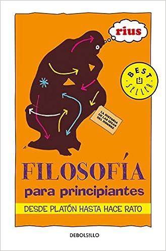 Filosofía Para Principiantes / Philosophy for Beginners Bestseller: Amazon.es: Eduardo Rius Del Rio: Libros