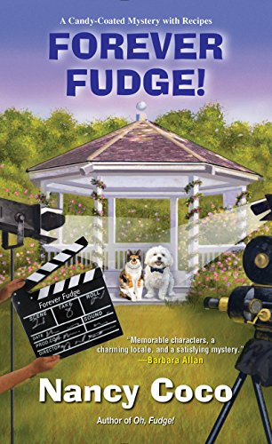 Forever Fudge (A Candy-coated Mystery Book 6)