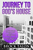Journey to God's House: An inside story of life at the World Headquarters of Jehovah's Witnesses in the 1980s