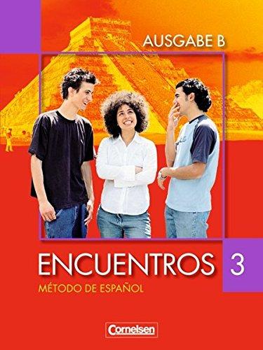 Encuentros - Ausgabe B: Band 3 - Schülerbuch: Für das 8-jährige Gymnasium