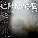 The Change: Jacob | J.C. Nichols