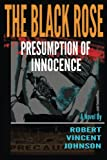 The Black Rose - Presumption of Innocence