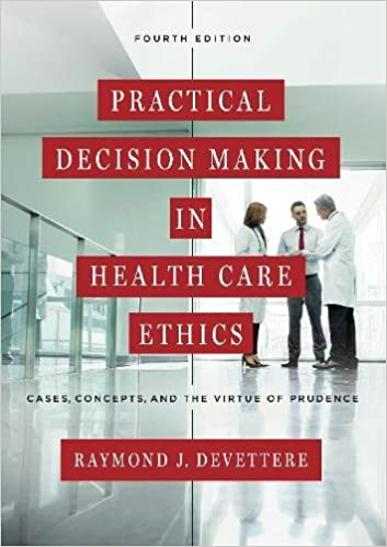 Practical decision making in health care ethics cases concepts practical decision making in health care ethics cases concepts and the virtue of prudence 9781626162761 medicine health science books amazon fandeluxe Image collections