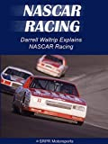 Darrell Waltrip Explains NASCAR Racing