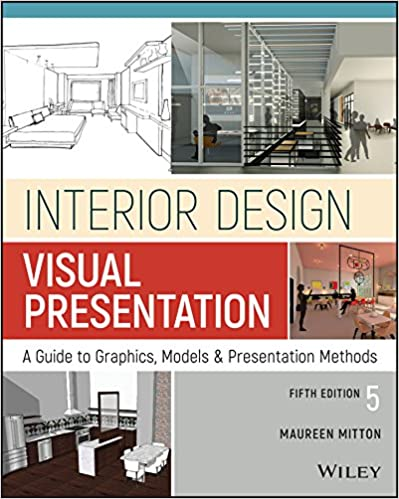 Interior Design Visual Presentation A Guide To Graphics Models And Presentation Methods Kindle Edition By Mitton Maureen Arts Photography Kindle Ebooks Amazon Com