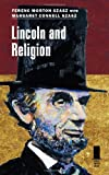Lincoln and Religion, Ferenc Morton Szasz and Margaret Connell Szasz, 080933321X