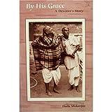 By His Grace, Dada Mukerjee, 0962887870