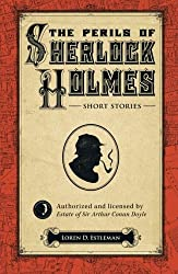 The Perils of Sherlock Holmes: Short Stories