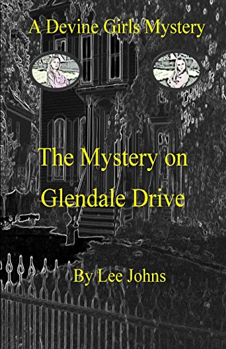 The Mystery on Glendale Drive: A Devine Girls -