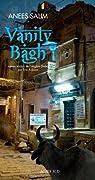 Vanity Bagh par Anees Salim