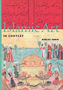 picture of Islamic Art in Context (Perspectives (Harry N. Abrams, Inc.).)