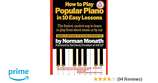 How to Play Popular Piano in 10 Easy Lessons: The Fastest