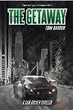The Getaway (Sam Archer Book 2) (English Edition)