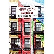 New York surprises: 500 coups de cœur (PATRIMOINE REGI) (French Edition)