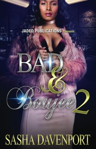 Bad and Boujee 2: The Finale
