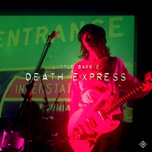 Little Barrie - Death Express (2017) [WEB FLAC] Download