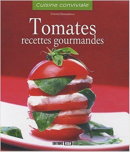Livres gratuits en ligne Tomates : Recettes gourmandes epub, pdf
