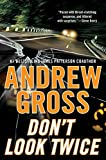 Don't Look Twice: A Novel (Ty Hauck Book 2)