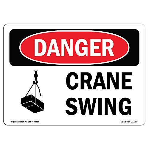 OSHA Danger Sign - Crane Swing | Choose from: Aluminum, Rigid Plastic Or Vinyl Label Decal | Protect Your Business, Construction Site, Warehouse & Shop Area |  Made in The USA from SignMission
