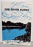 The River Flows, Christie E. Hoffman, 0533117232