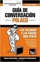 Guía de Conversación Español-Polaco Y Mini Diccionario de