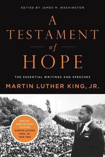 A Testament of Hope: The Essential Writings and Speeches cover