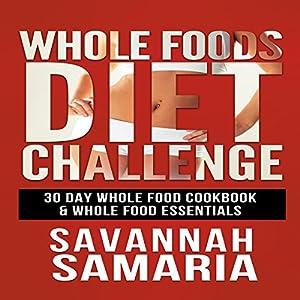 Whole Foods Diet Challenge Audiobook