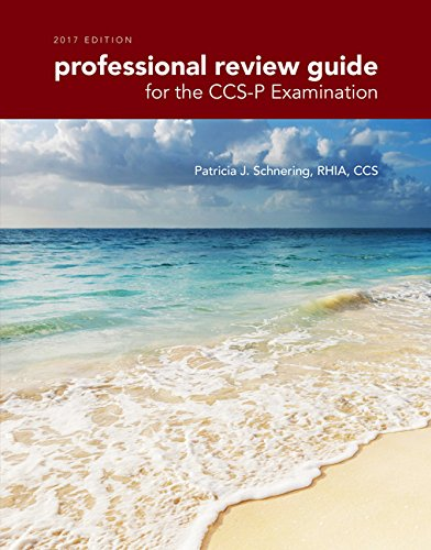 Professional Review Guide for CCS-P Examinations, 2017 Edition by Delmar Cengage Learning
