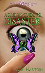 A Fairy's Guide to Disaster (An Away From Whipplethorn Book 1)