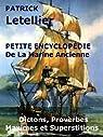 Encyclopédie de la Marine Ancienne, Maximes et superstitions, Proverbes et Dictons qui prédisent le temps, par Letellier