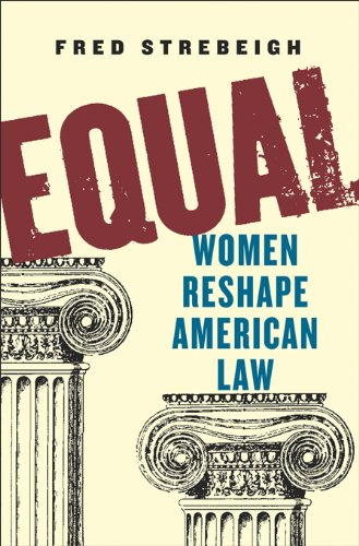 Equal: Women Reshape American Law cover