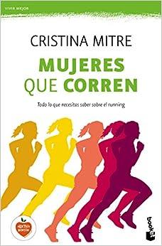 Mujeres Que Corren por Cristina Mitre