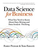 img - for Data Science for Business: What you need to know about data mining and data-analytic thinking by Foster Provost (19-Aug-2013) Paperback book / textbook / text book