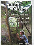 Culture change: Civil Liberty, Peak Oil, and the End of Empire
