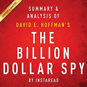 The Billion Dollar Spy, by David E. Hoffman | Summary & Analysis Audiobook
